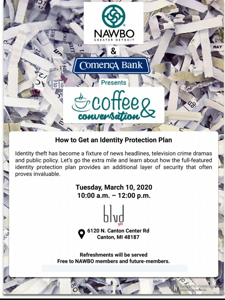 Presented by Comerica Bank Coffee and Conversation - Create a full-featured identity protection plan. Refreshments served.